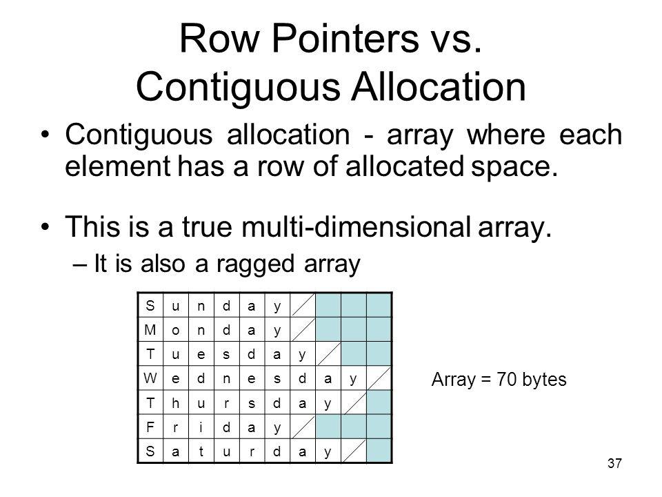 37 Row Pointers vs.