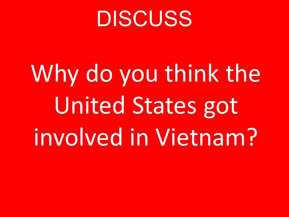 Proxy War in Vietnam Vietnam War (1957-73) – 1950s – U.S.