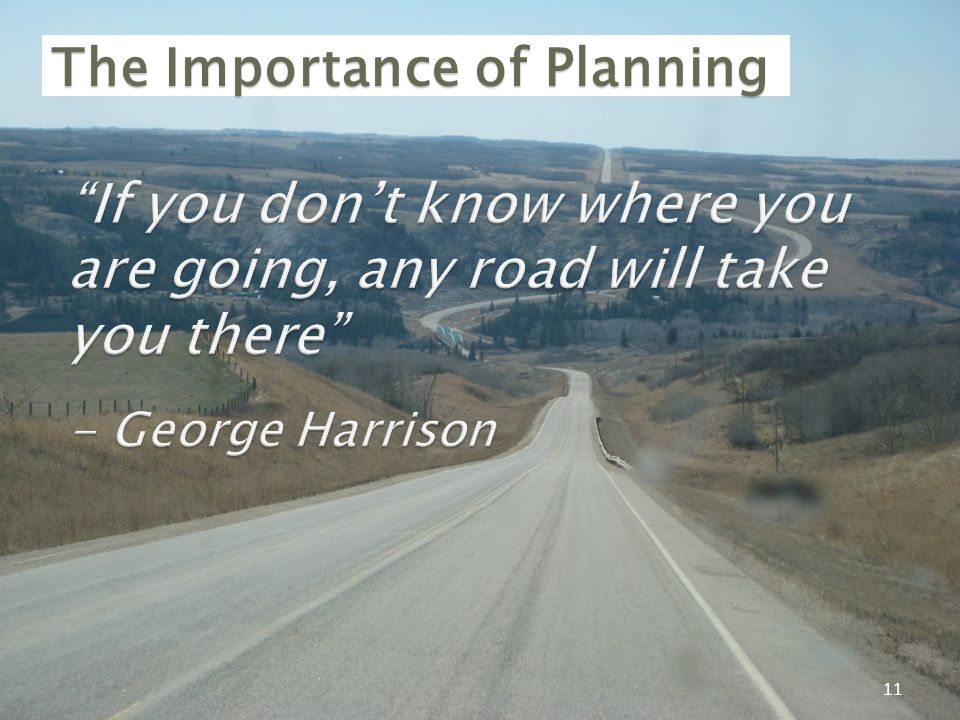 11 The Importance of Planning