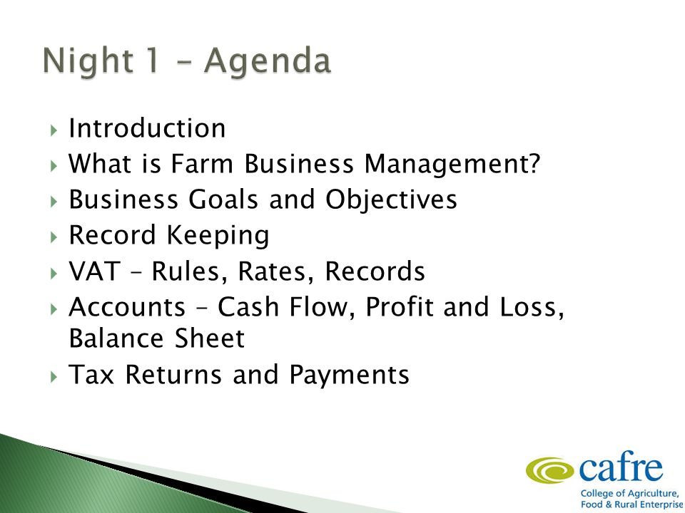 Group Exercise  What is farm business management?  What has to be managed?