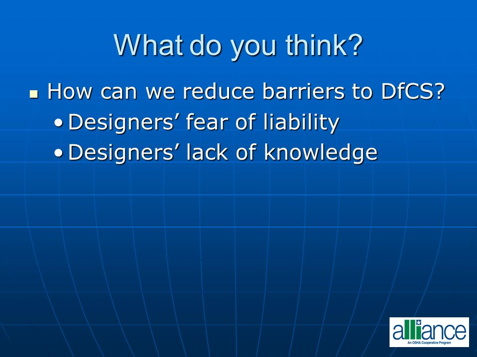 What do you think. How can we reduce barriers to DfCS.