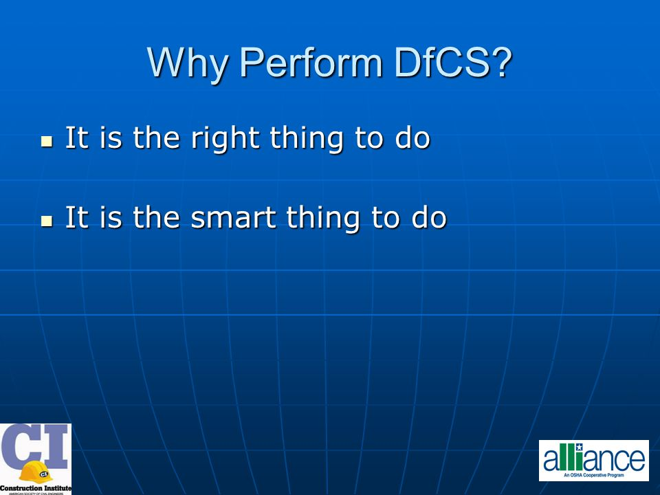 Why Perform DfCS.