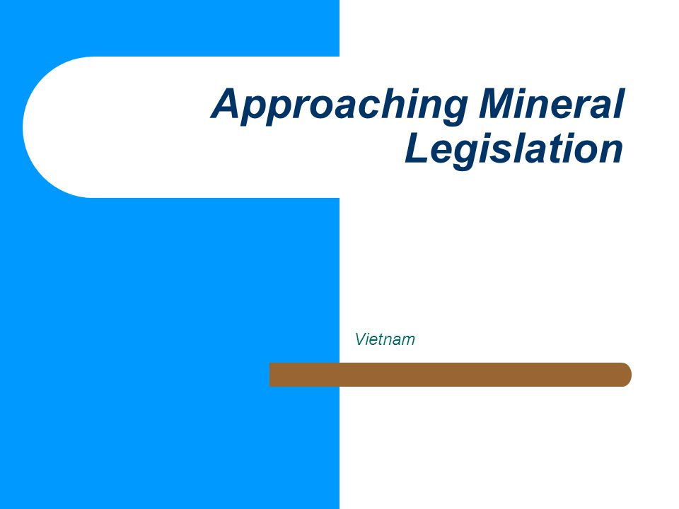 Approaching Mineral Legislation Vietnam