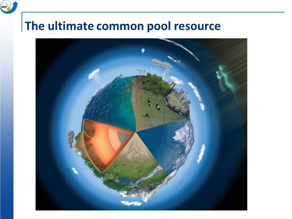 The ultimate common pool resource