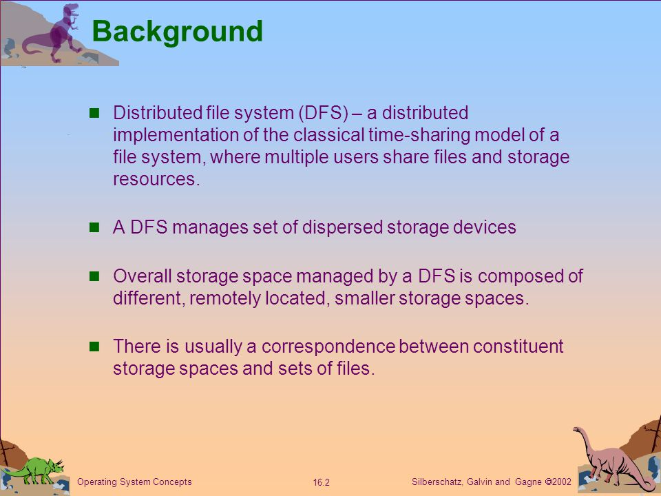 Silberschatz, Galvin and Gagne  2002 16.13 Operating System Concepts Stateful File Service Mechanism.