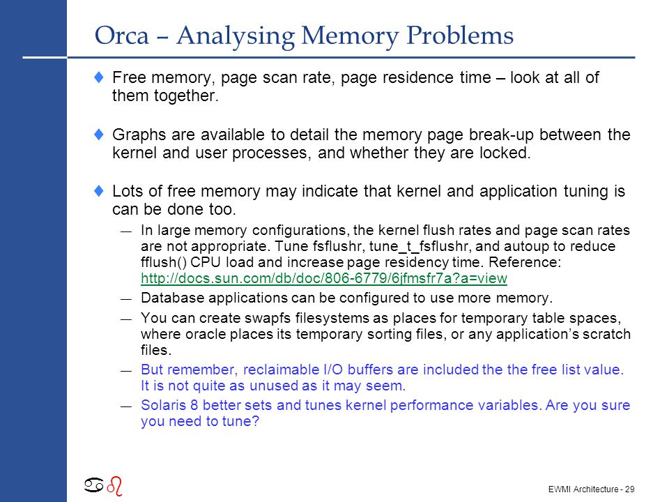 - 28 abab EWMI Architecture Orca – Analysing CPU Problems  Significant involuntary switches on multi-cpu hosts is probably bad.