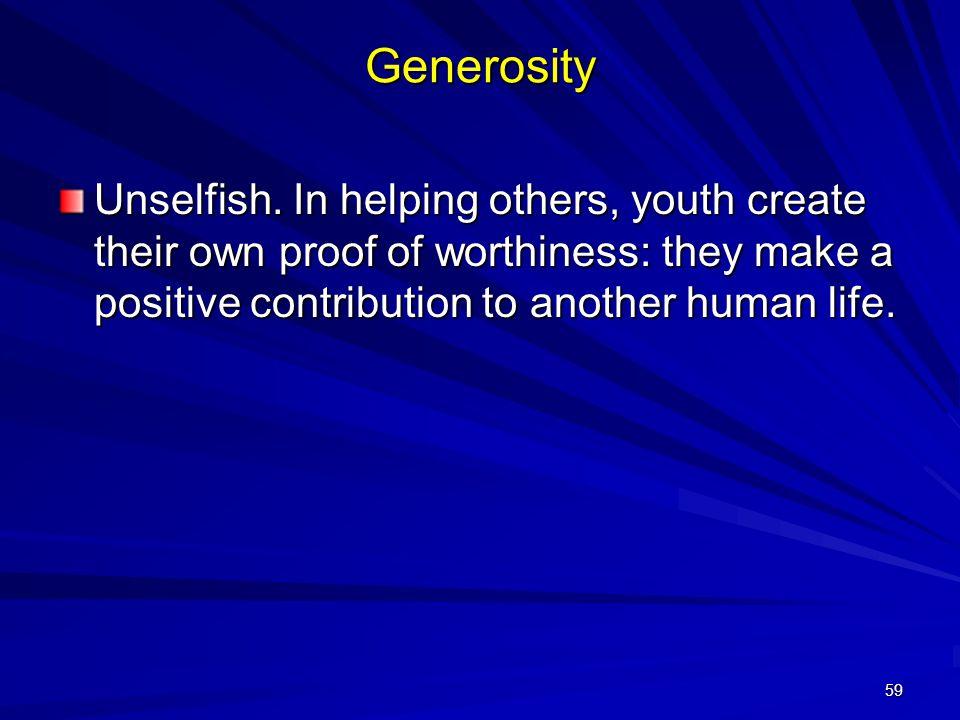 59 Generosity Unselfish.