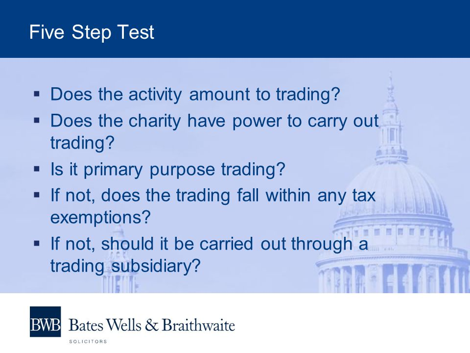 Five Step Test  Does the activity amount to trading.