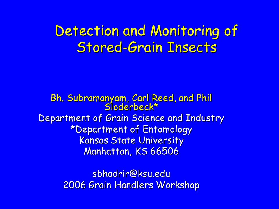 Detection and Monitoring of Stored-Grain Insects Bh.
