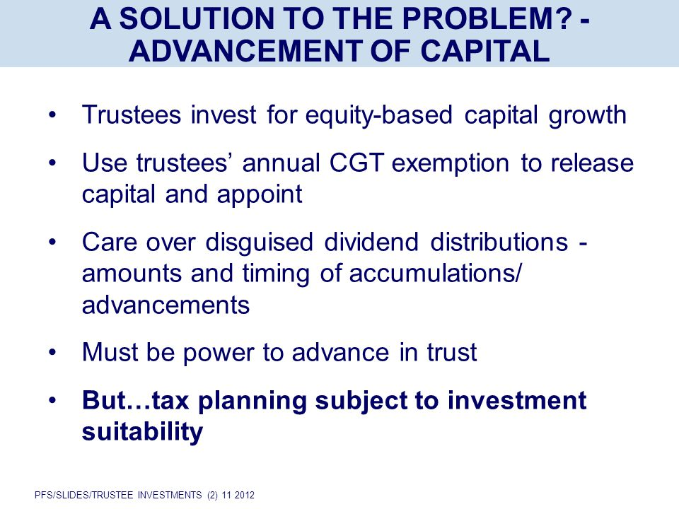 PFS/SLIDES/TRUSTEE INVESTMENTS (2) 11 2012 A SOLUTION TO THE PROBLEM.