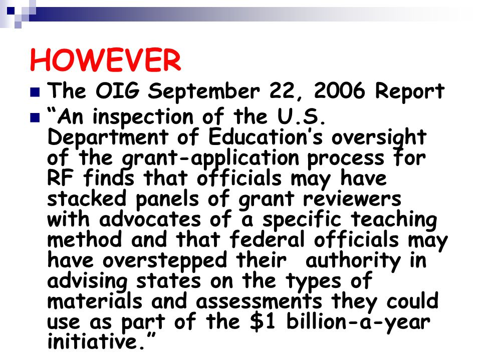 HOWEVER The OIG September 22, 2006 Report An inspection of the U.S.