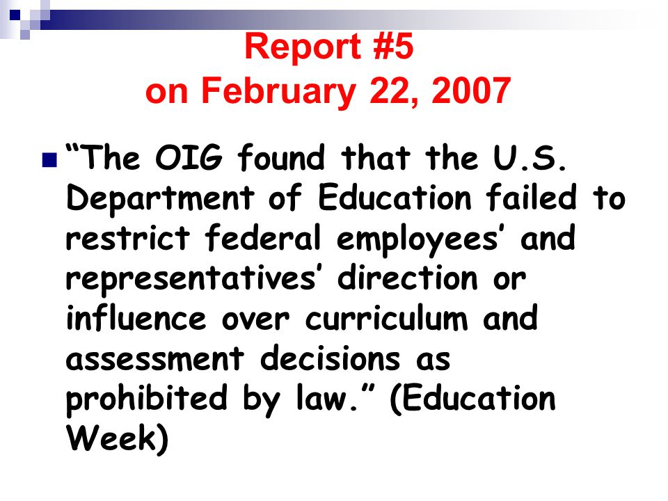 Report #5 on February 22, 2007 The OIG found that the U.S.