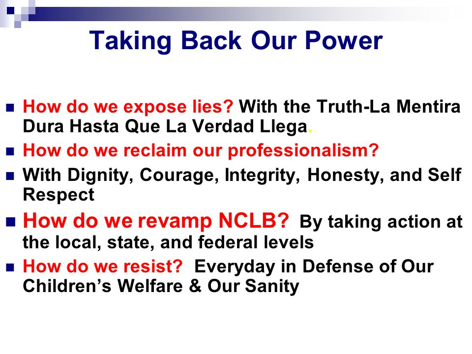 Taking Back Our Power How do we expose lies.