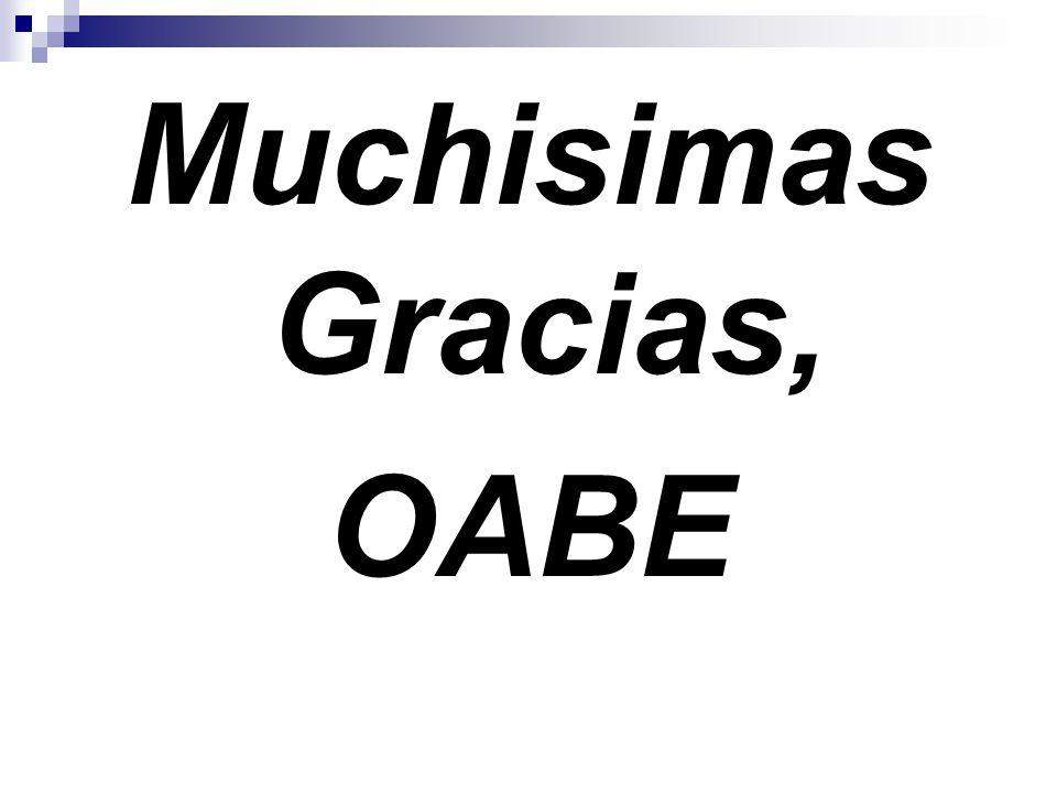 Muchisimas Gracias, OABE