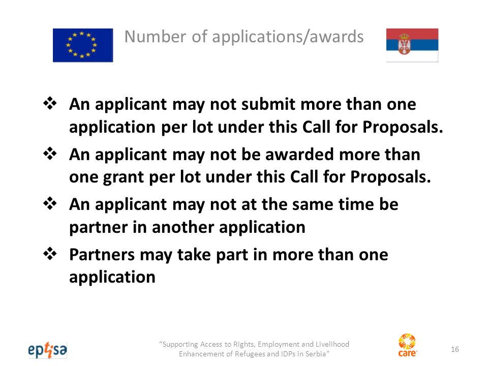 Number of applications/awards  An applicant may not submit more than one application per lot under this Call for Proposals.