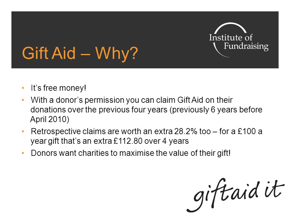 Gift Aid – Why. It's free money.
