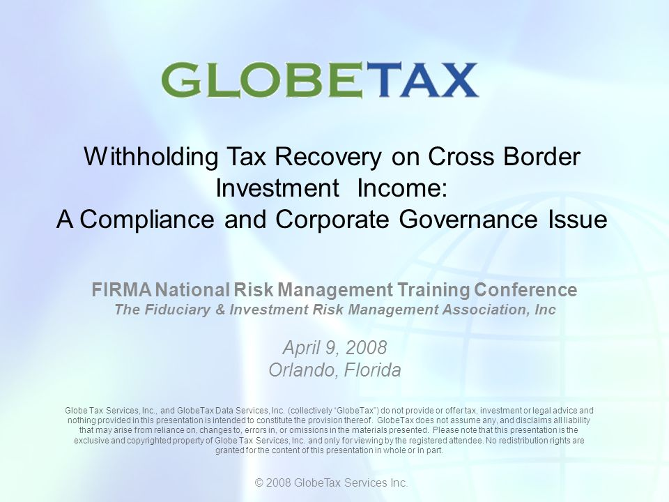 © 2008 Globe Tax Services Inc. The Opportunity