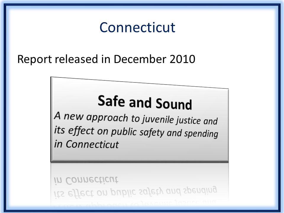 Connecticut Report released in December 2010