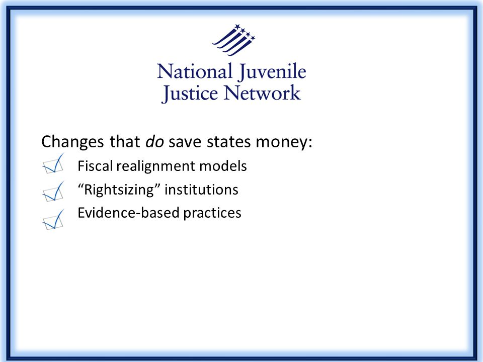 The Real Costs and Benefits of Change NJJN paper published in 2010 digs into fiscal issues related to reform.
