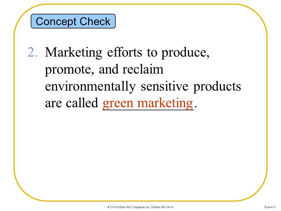 © 2006 McGraw-Hill Companies, Inc., McGraw-Hill/IrwinSlide 4-31 Concept Check 2.