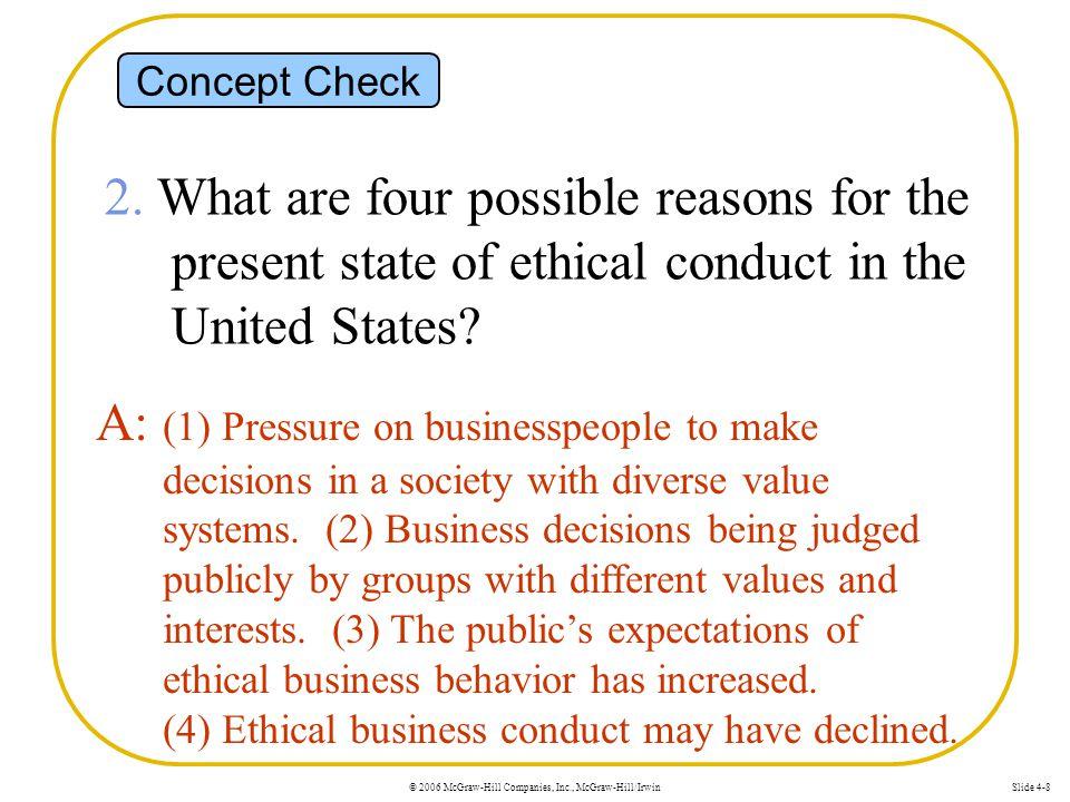 © 2006 McGraw-Hill Companies, Inc., McGraw-Hill/IrwinSlide 4-8 Concept Check 2.
