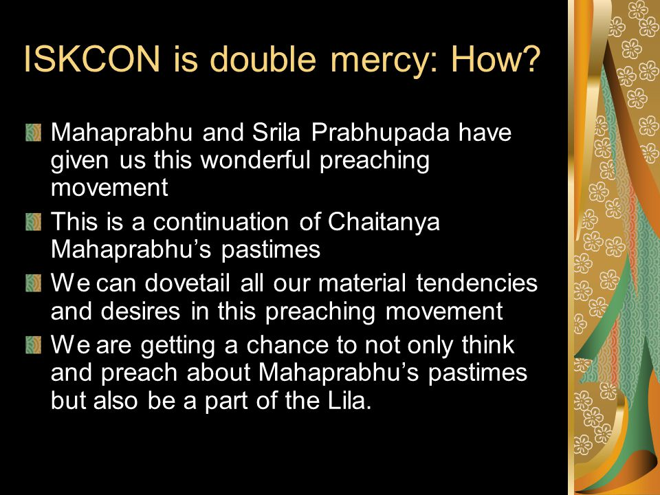 ISKCON is double mercy: How.