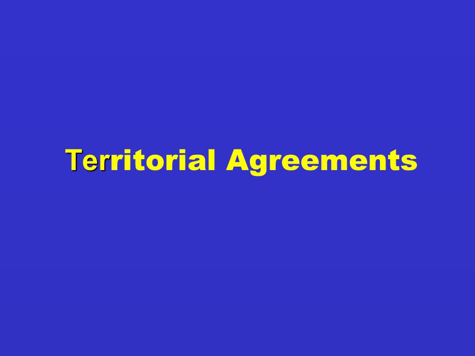 Ter Ter ritorial Agreements