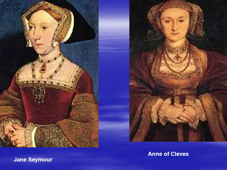 Jane Seymour Anne of Cleves