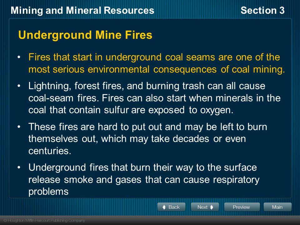 Mining and Mineral ResourcesSection 3 Mining Regulation and Reclamation Mines on land in the United States are regulated by federal and state laws.