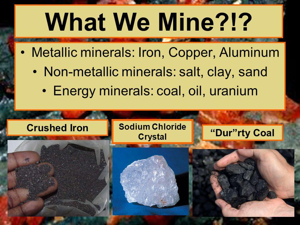 What We Mine !.