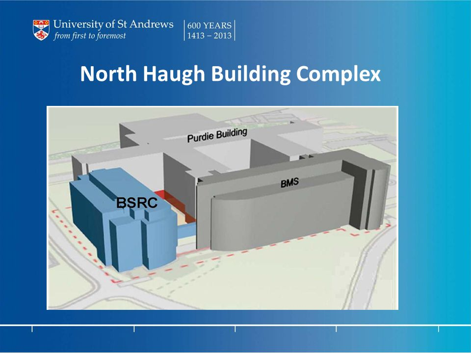 North Haugh Building Complex