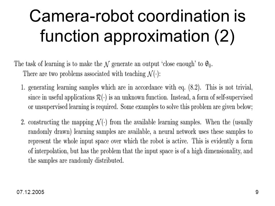 07.12.20059 Camera-robot coordination is function approximation (2)