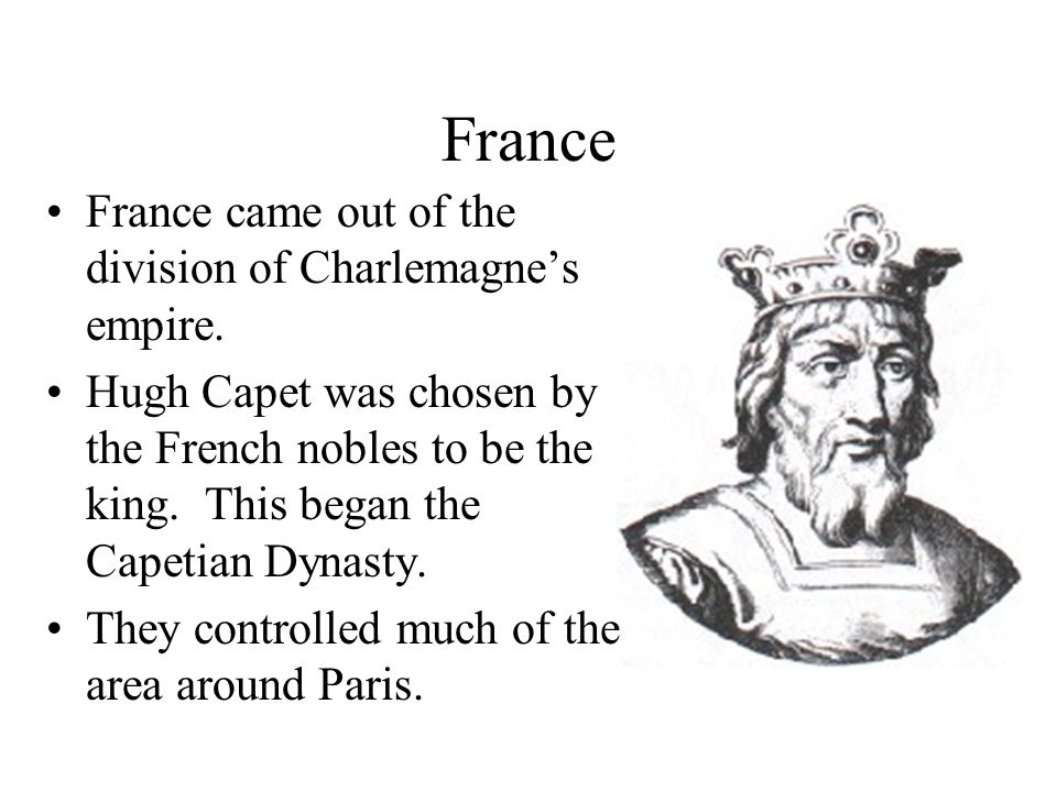 France Under the Early Capetians Much of this land was controlled by the English.