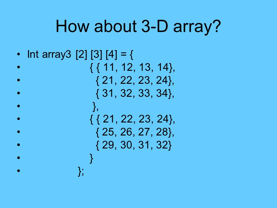 How about 3-D array.