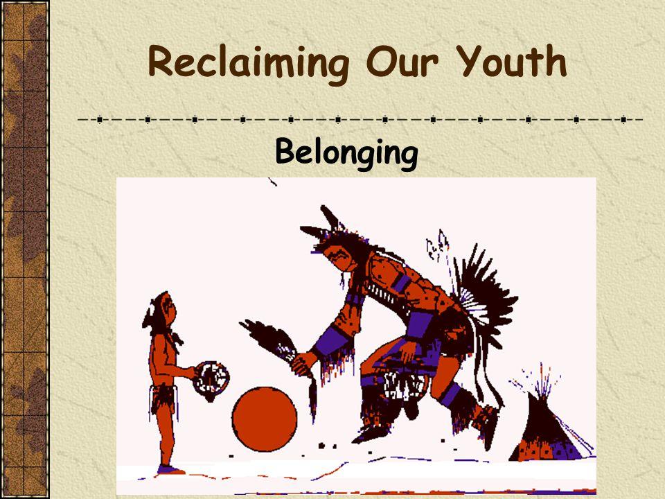 Circle of Courage Belonging Mastery Independence Generosity