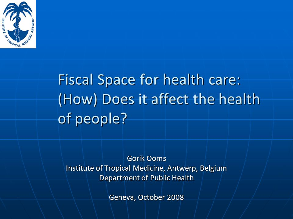 Fiscal Space for health care: (How) Does it affect the health of people.