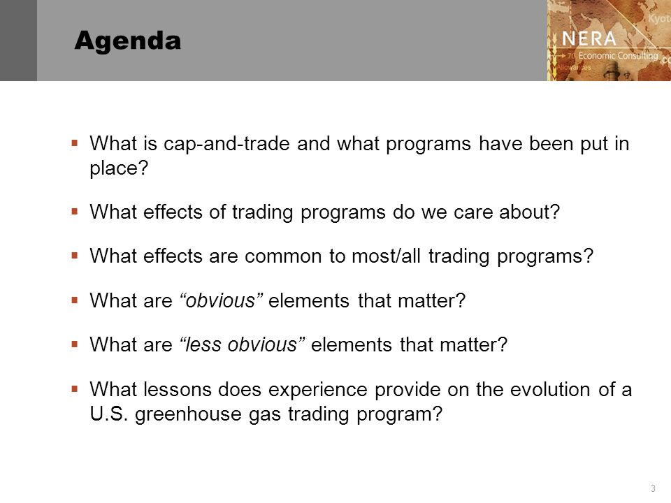 3 Agenda  What is cap-and-trade and what programs have been put in place.