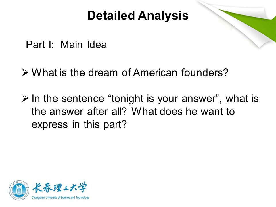 Detailed Analysis Part I: Main Idea  What is the dream of American founders.