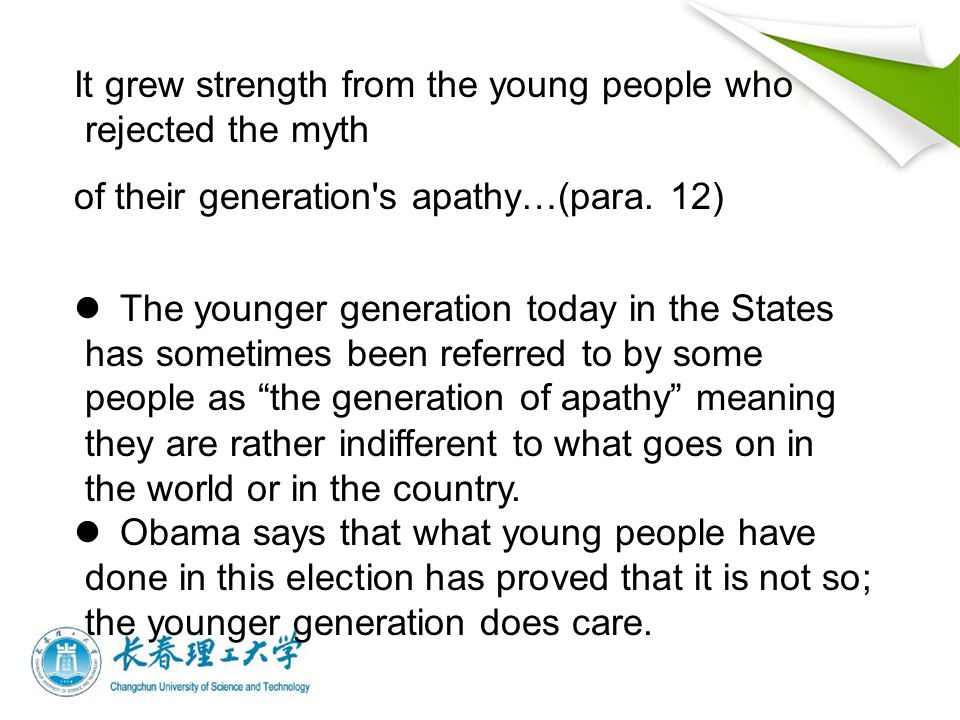 It grew strength from the young people who rejected the myth of their generation s apathy…(para.