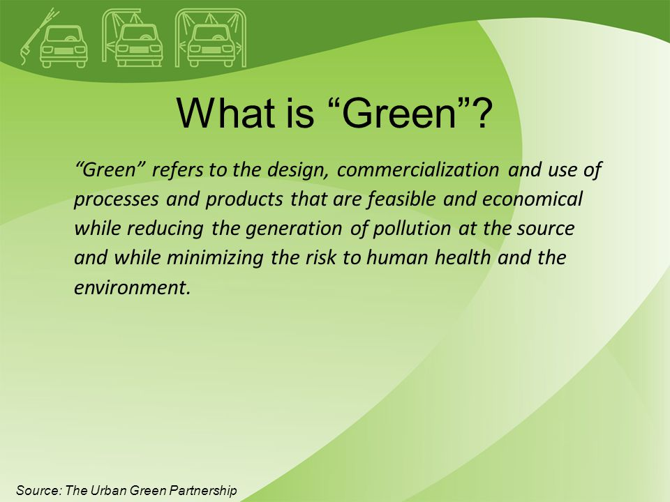 Green means Green… $