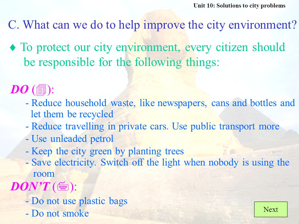 Unit 10: Solutions to city problems (  disadv.)  It destroys the natural environment.