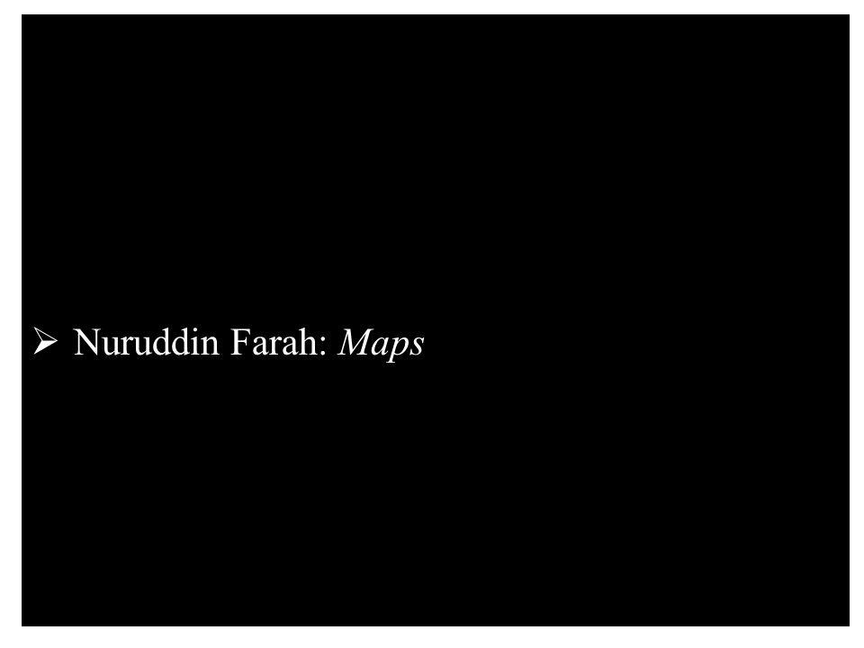  Nuruddin Farah: Maps