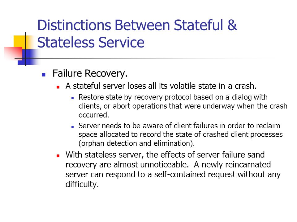 Distinctions Between Stateful & Stateless Service Failure Recovery.