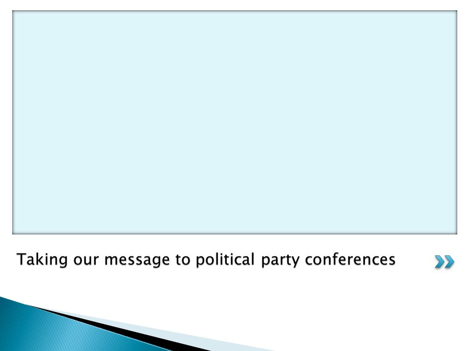 Taking our message to political party conferences
