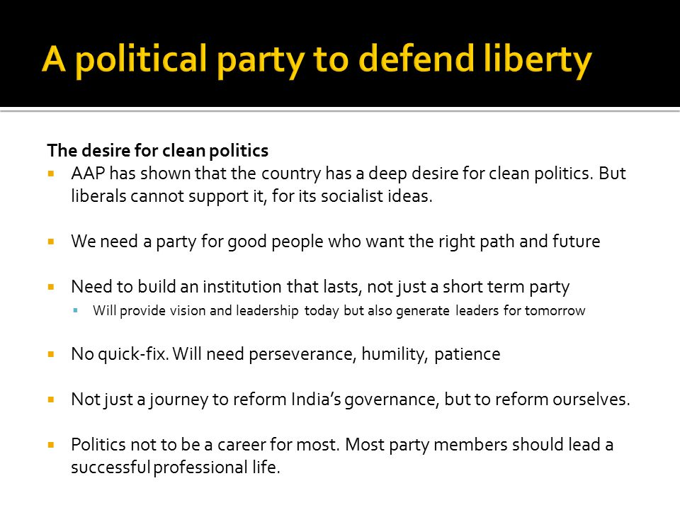 The desire for clean politics  AAP has shown that the country has a deep desire for clean politics.
