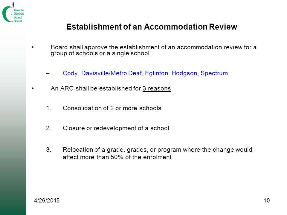 10 Establishment of an Accommodation Review Board shall approve the establishment of an accommodation review for a group of schools or a single school.