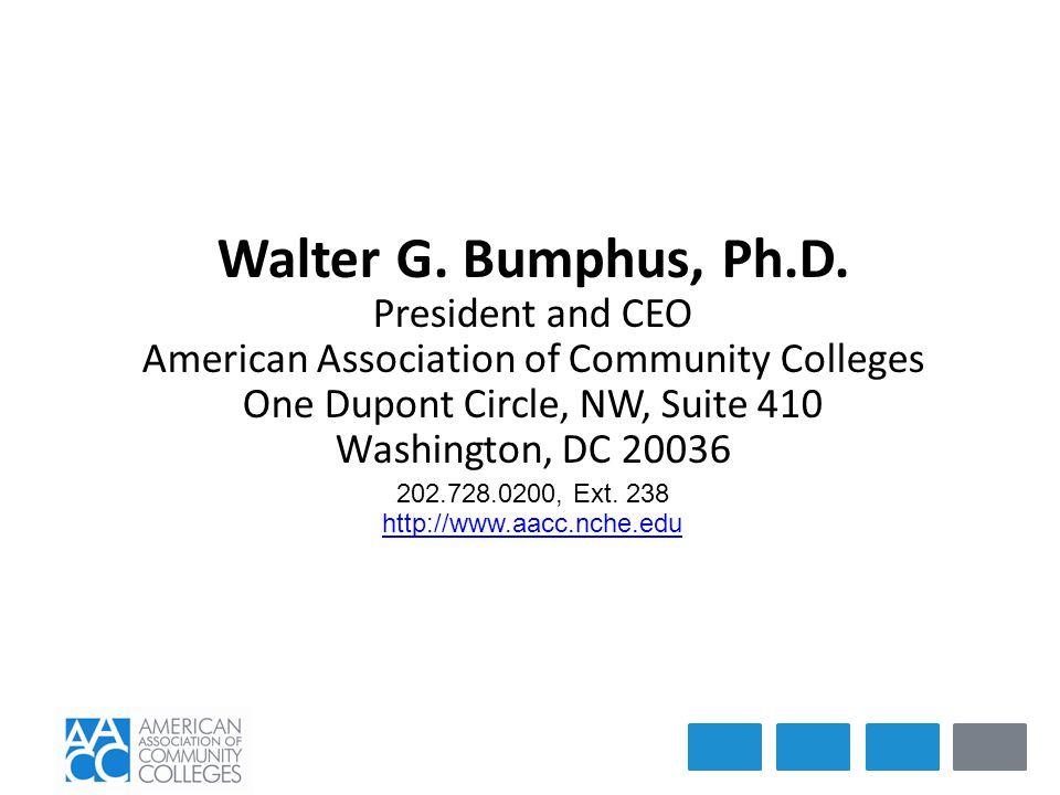 Walter G. Bumphus, Ph.D.