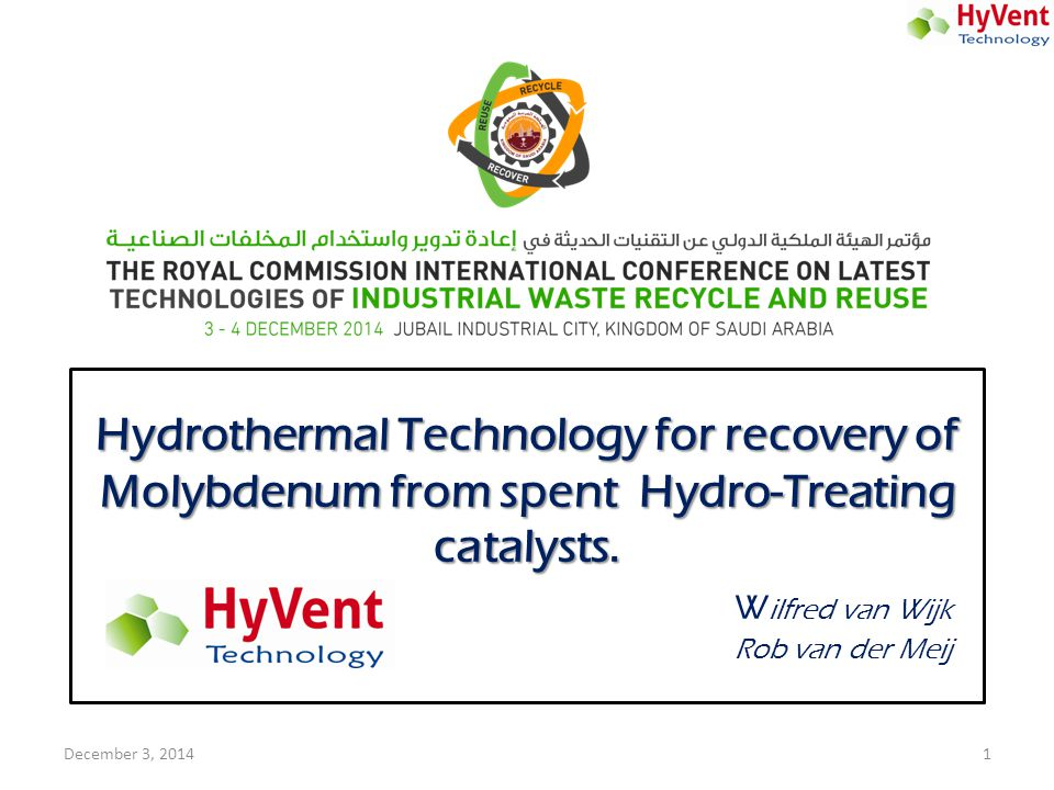 Hydrothermal Technology for recovery of Molybdenum from spent Hydro-Treating catalysts. Hydrothermal Technology for recovery of Molybdenum from spent