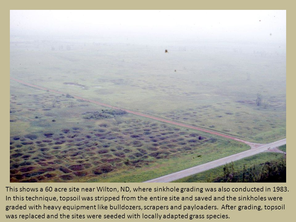This shows a 60 acre site near Wilton, ND, where sinkhole grading was also conducted in 1983.