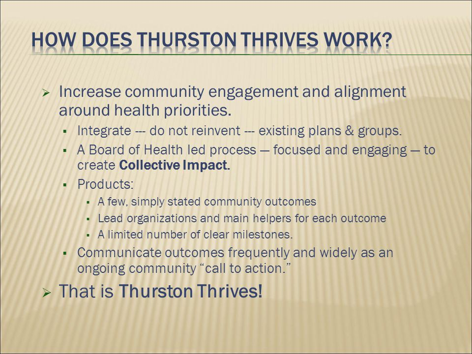  Increase community engagement and alignment around health priorities.